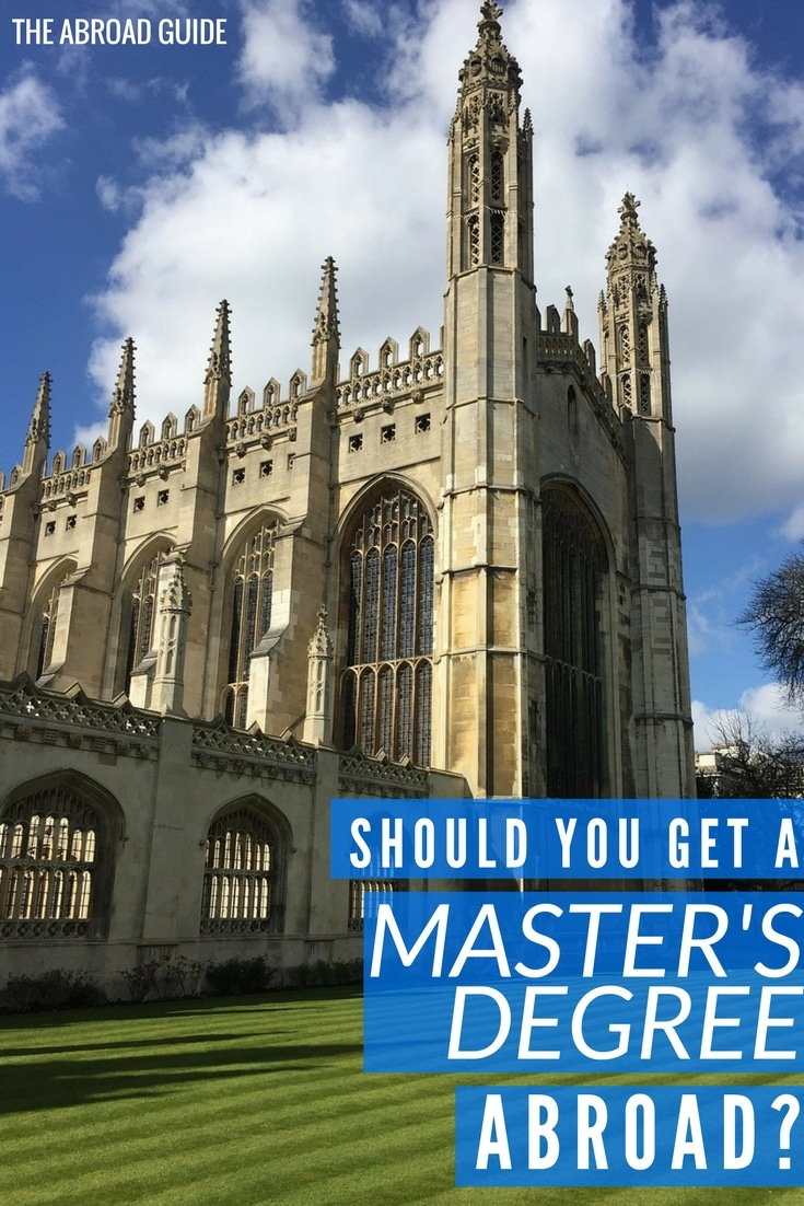 Should you Get a Master's degree abroad- Tips for Americans. You could get your Master's degree abroad for much cheaper than in the US, even if you don't know a foreign language.