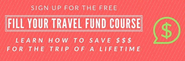 How to Fill Your Travel Fund -- Free course