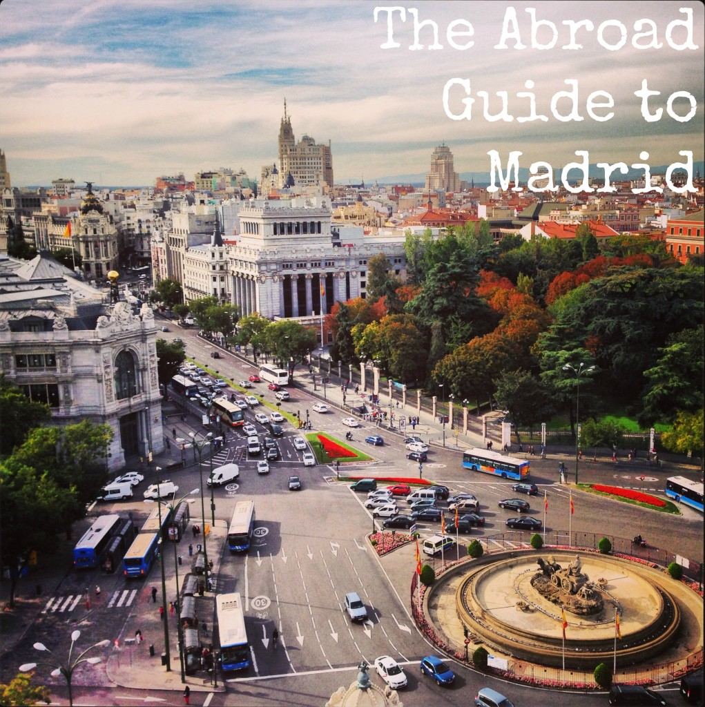 the abroad guide to madrid, what to do when studying abroad in madrid
