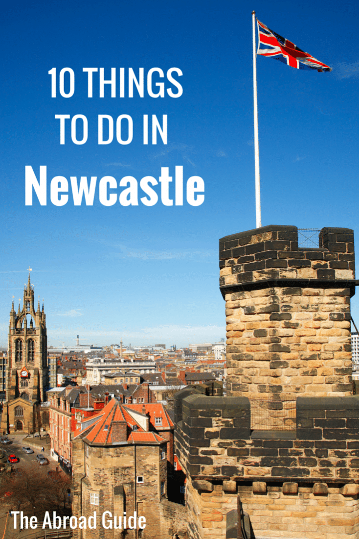 10 Things To Do In Newcastle, England