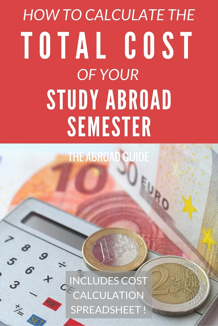Calculate the total cost of your study abroad semester, including what you'll spend on weekend travel, eating out, partying and more while you're studying abroad. Includes a free spreadsheet to help you calculate how much your semester abroad will cost.