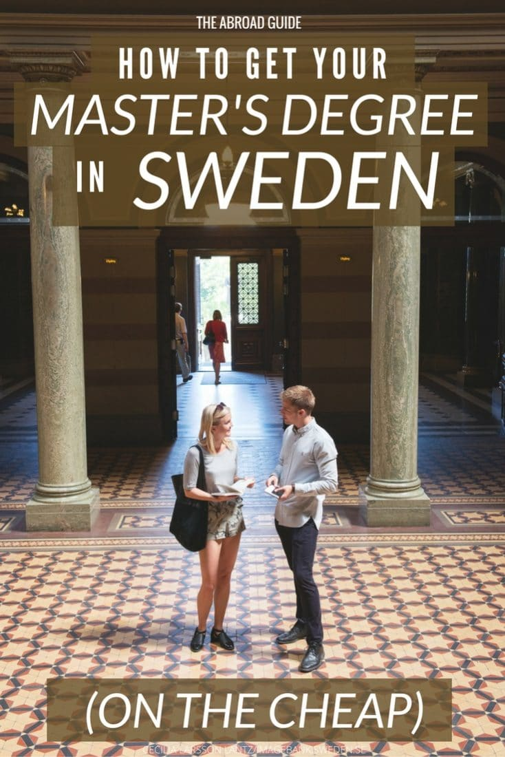 Want to get your Master's Degree abroad? Study in Sweden to save money on your Master's Degree while gaining international work experience and experiencing Sweden and the rest of Europe. Click through to read how to get your Master's Degree in Sweden