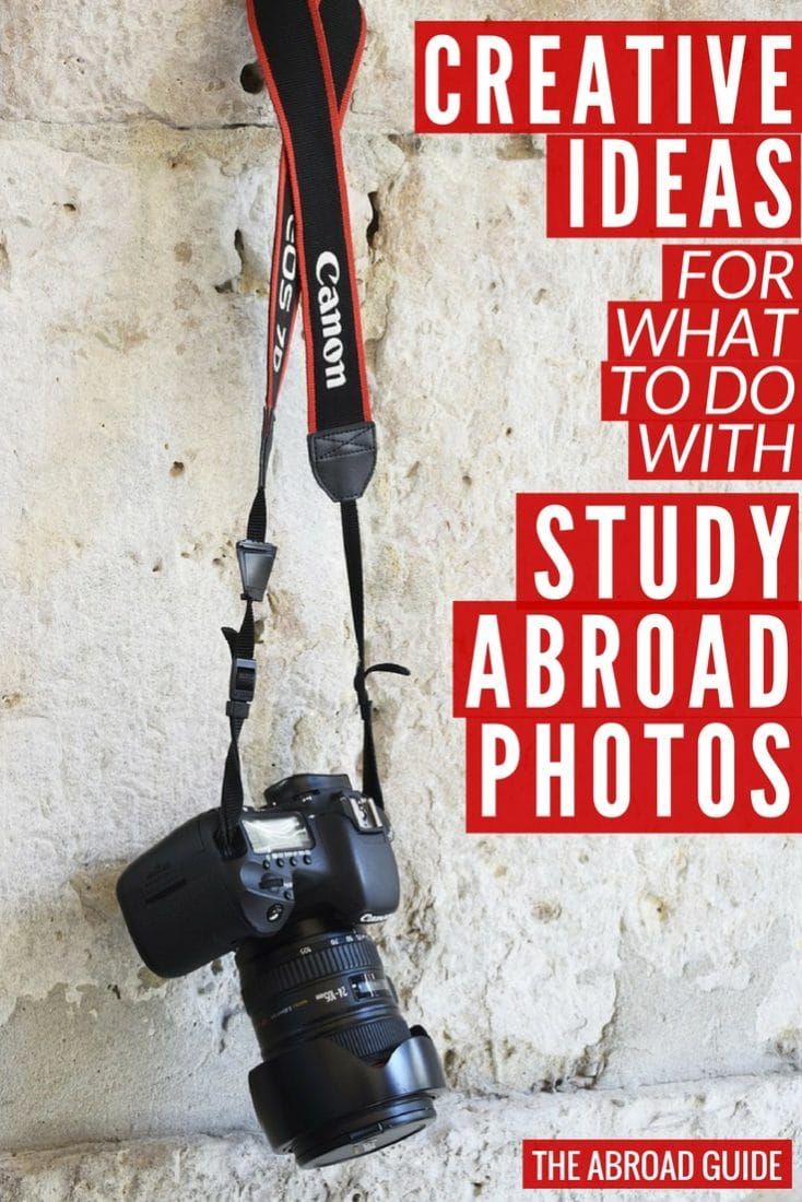 Creative ideas for what to do with study abroad photos