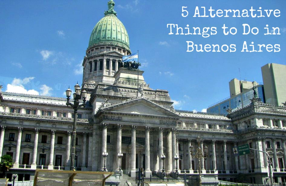 alternative things to do in buenos aires, argentina