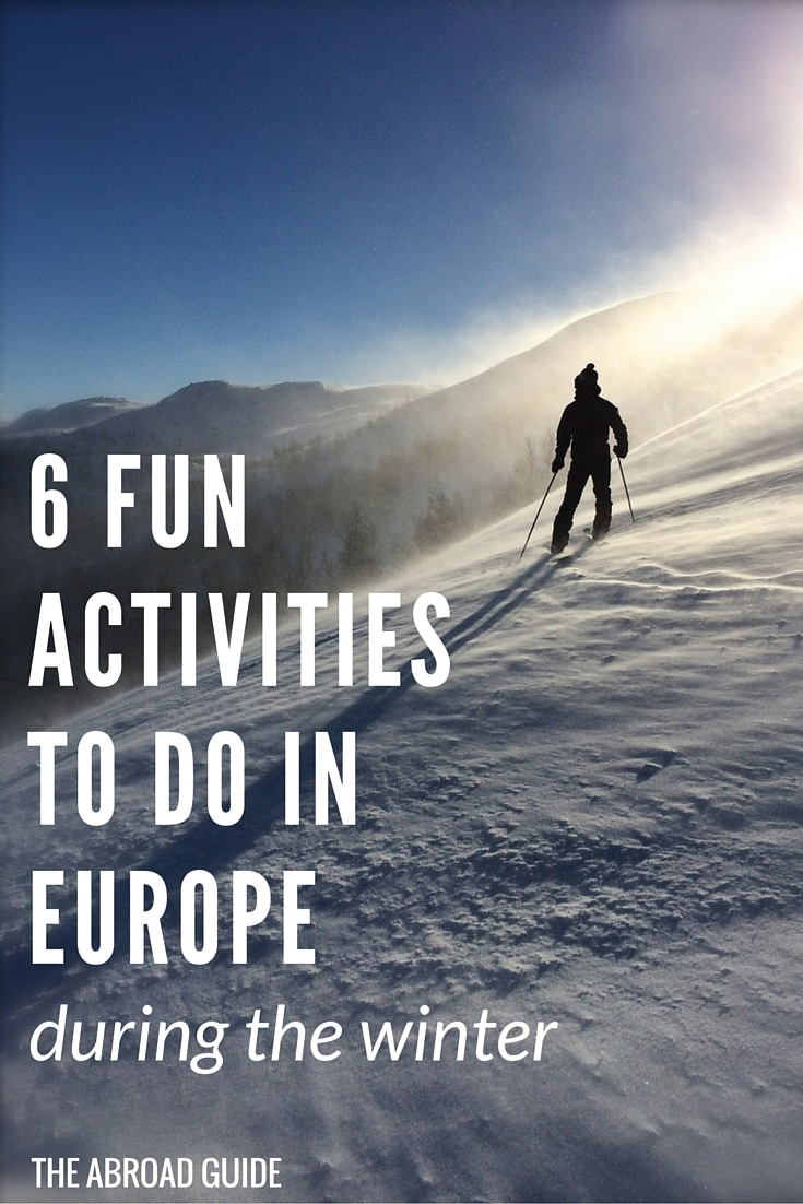 6 Fun Activities to Do in Europe During the Winter - When visiting Europe during the colder months, there's still plenty to do. This list of activities to do while in Europe during winter will help you see a different side of Europe that you wouldn't see if you went during the summer time. Click through for some fun ideas.