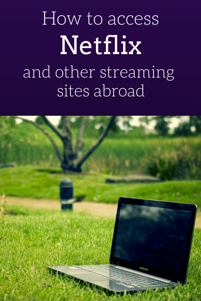 how to watch college football abroad, how to watch NFL games abroad, how to stream Hulu or Pandora abroad