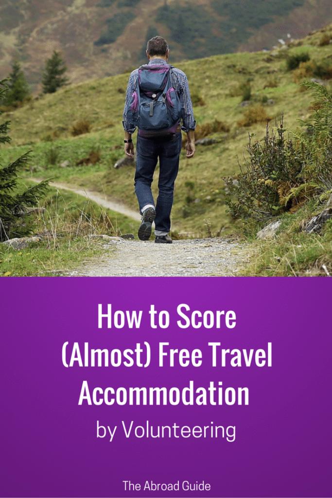 How to Find Free Travel Accommodations by Volunteering, how to get free accommodation by volunteering