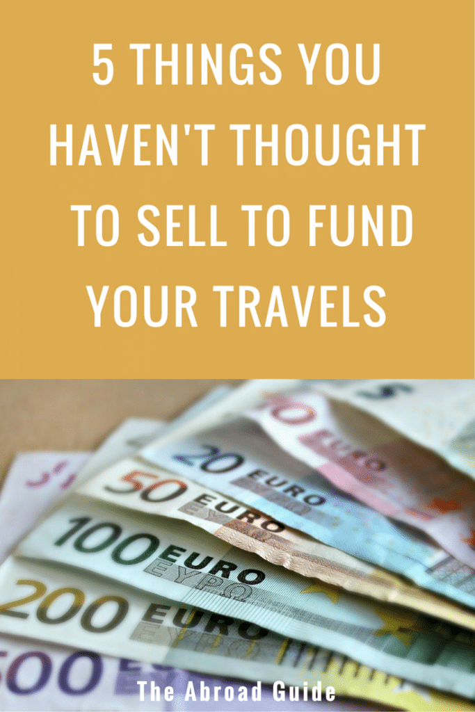 5 things to sell for travel money, what to sell to get money to travel