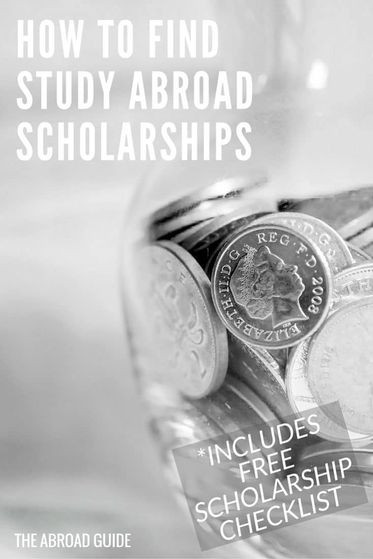 How to Find Study Abroad Scholarships - if you need money for study abroad then this list will tell you where and how to find study abroad scholarships. It includes a free study abroad scholarship checklist to help you find and apply for as many study abroad scholarships as possible.